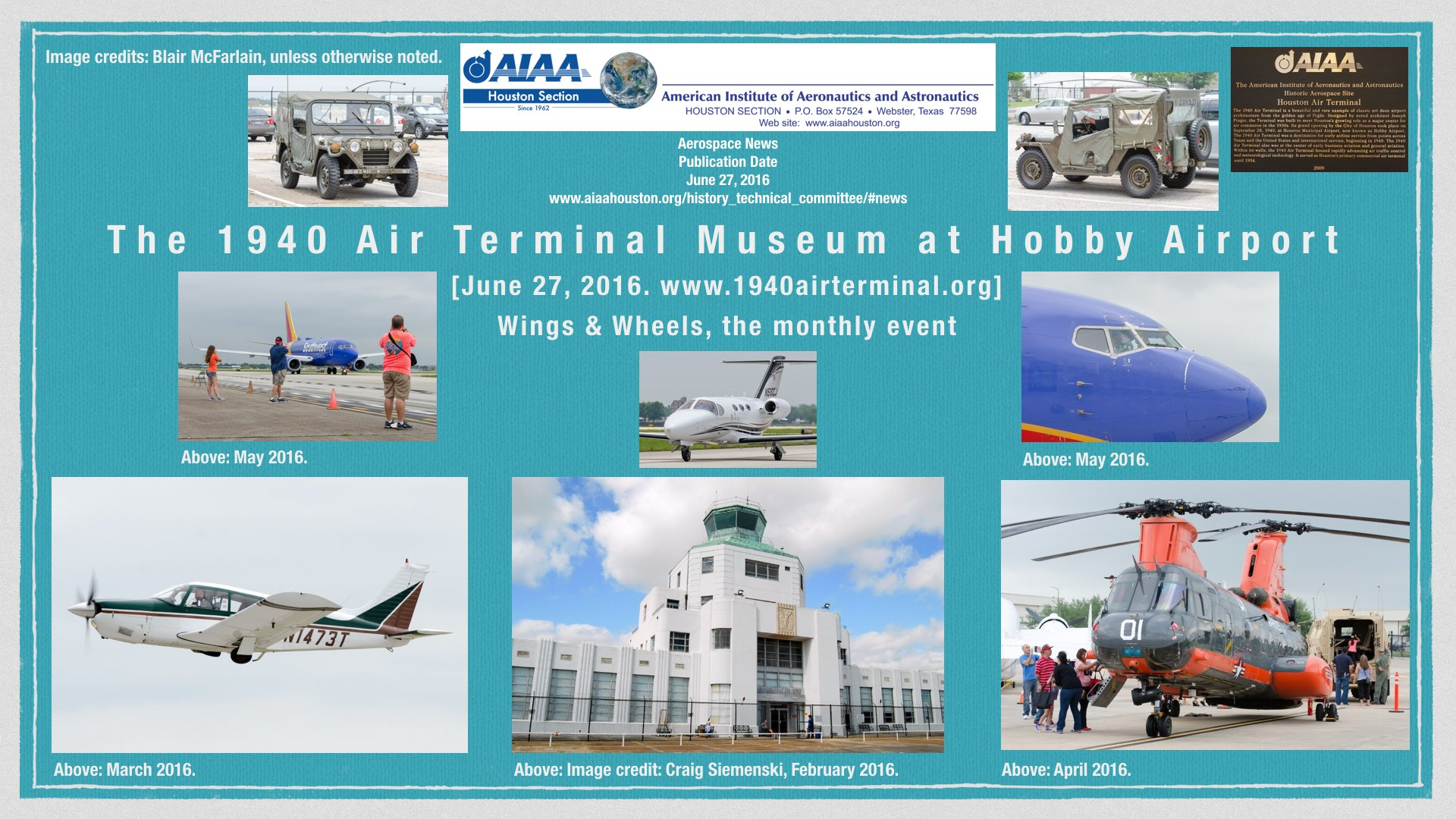 Above: The 1940 Air Terminal Museum at Hobby Airport. An AIAA Historic Aerospace Site. The monthly Wings & Wheels events. (Click to zoom.)