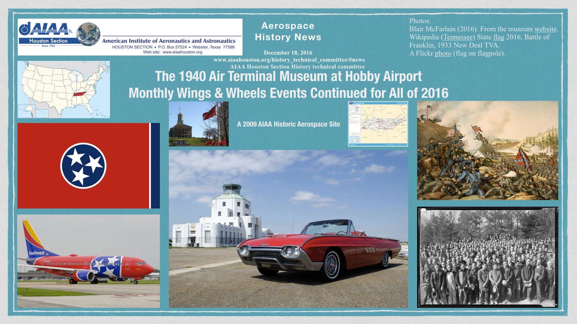 Above: The 1940 Air Terminal Museum at Hobby Airport, Monthly Wings & Wheels Events Continued for All of 2016. A 2009 AIAA Historic Aerospace Site. (Click to zoom.)