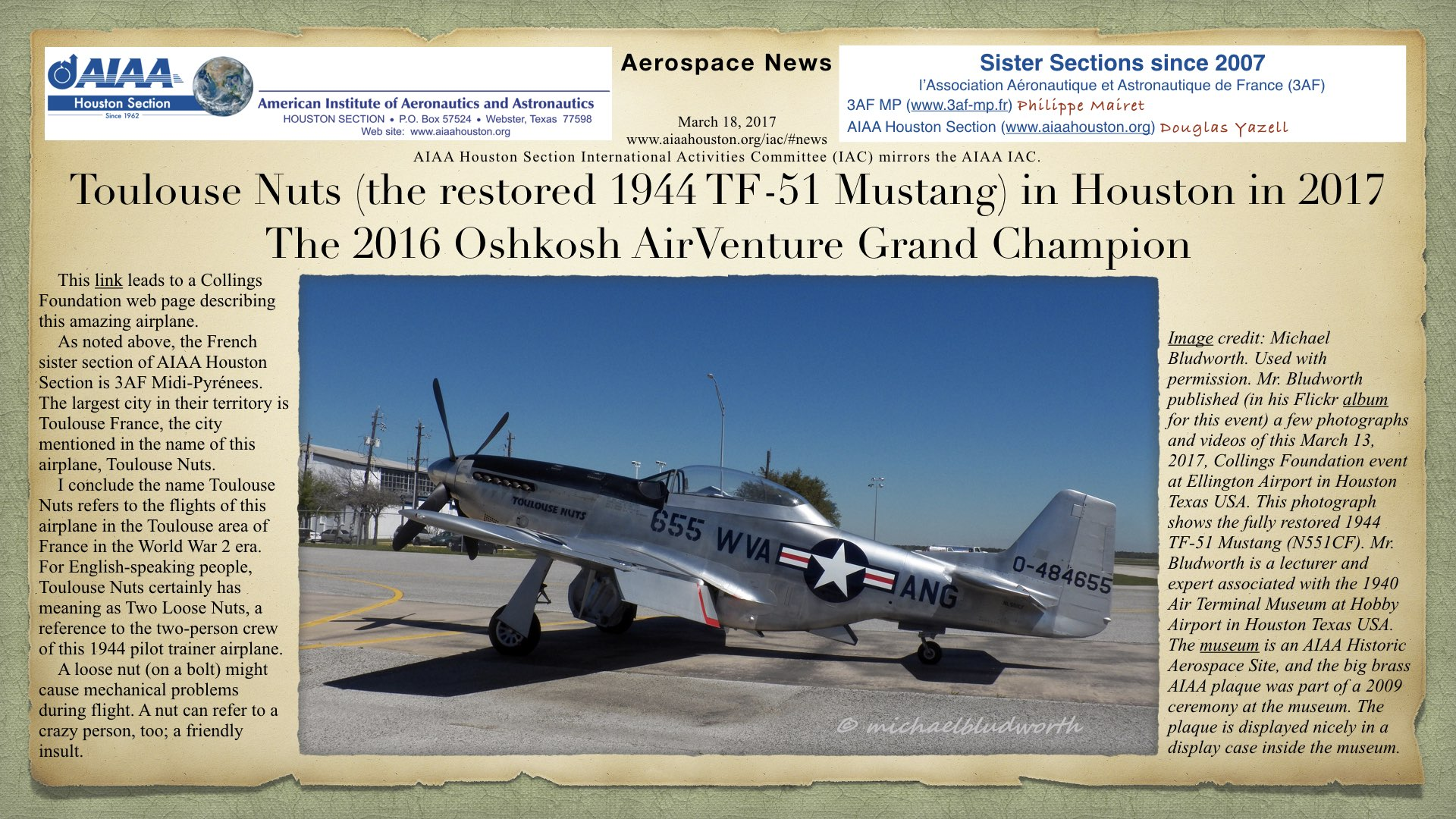Above: Toulouse Nuts (the restored 1944 TF-51 Mustang) in Houston in 2017; The 2016 Oshkosh AirVenture Grand Champion. (Click to zoom.)