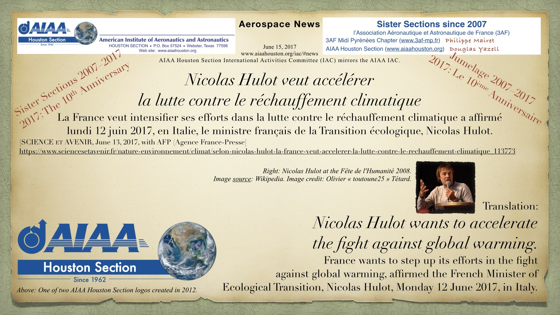Above: Nicolas Hulot wants to accelerate the fight against global warming. France wants to step up its efforts in the fight against global warming, affirmed the French Minister of Ecological Transition, Nicolas Hulot, Monday 12 June 2017, in Italy. (Click to zoom.)