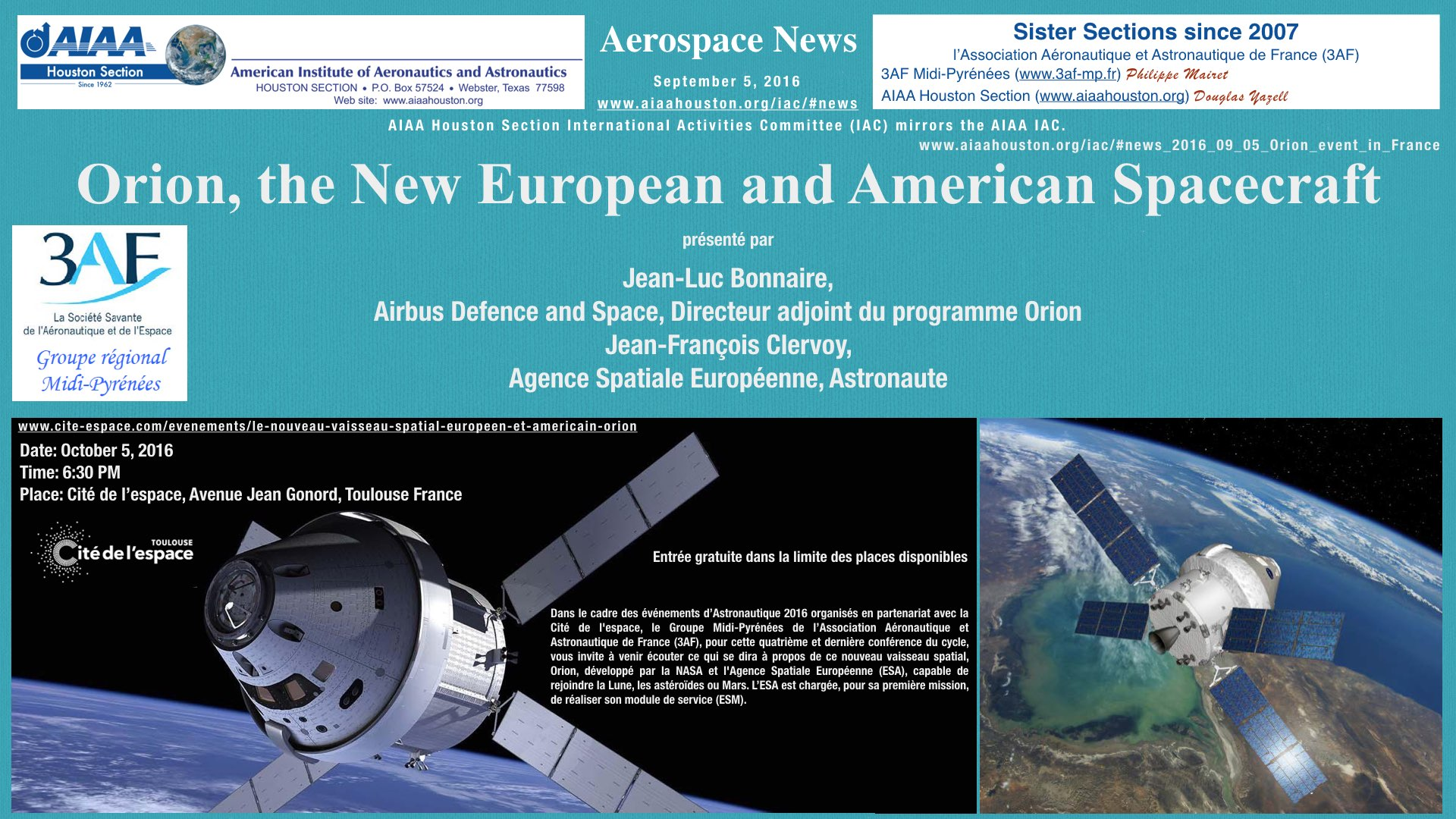 Above: Orion, the New European and American Spacecraft. Date: October 5, 2016. Time: 6:30 PM. Place: Cité de l'space, Toulouse France. (Click to zoom on this JPEG (362 KB) image.) The PDF version (850 KB, with working hyperlinks) of this image is available here.