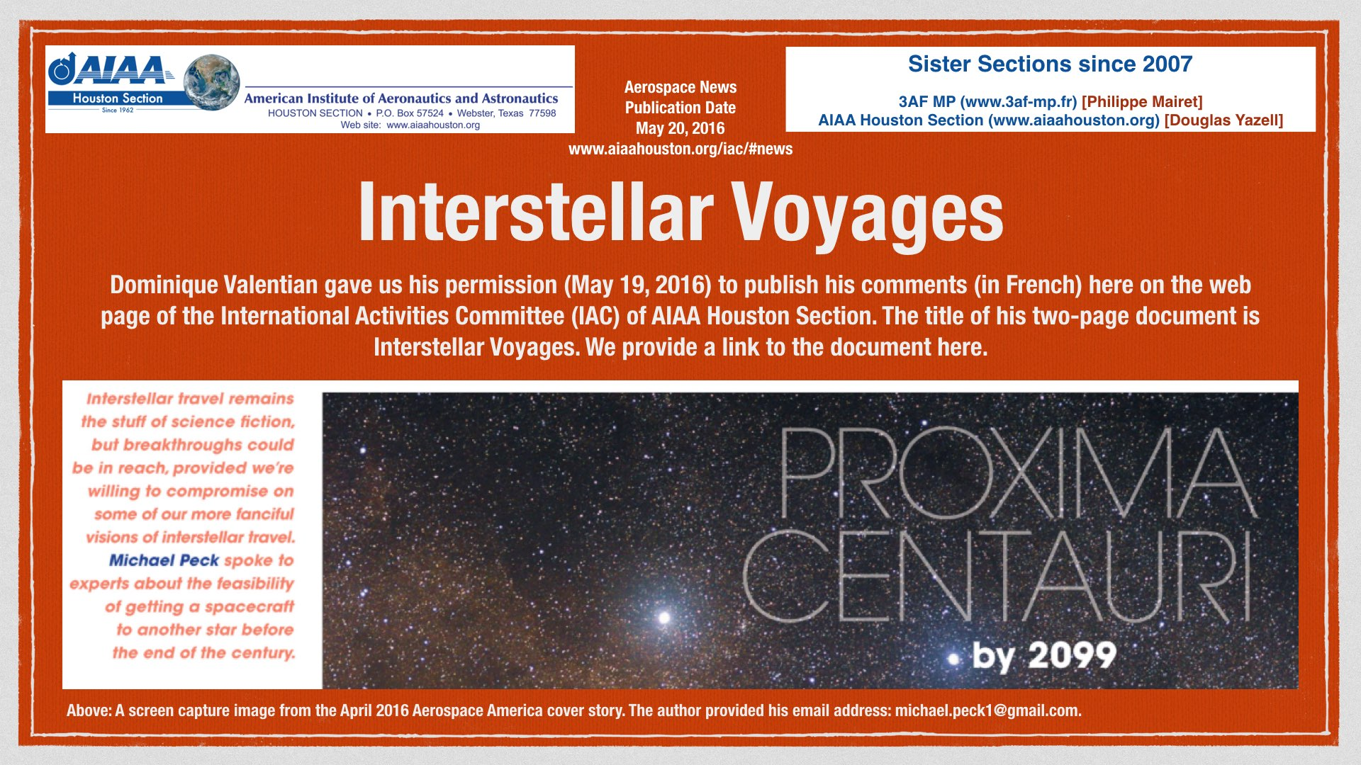 Above: As part of our French sister section relationship activities, we are pleased to present the document Interstellar Voyages by Dominique Valentian. (Click to zoom.)