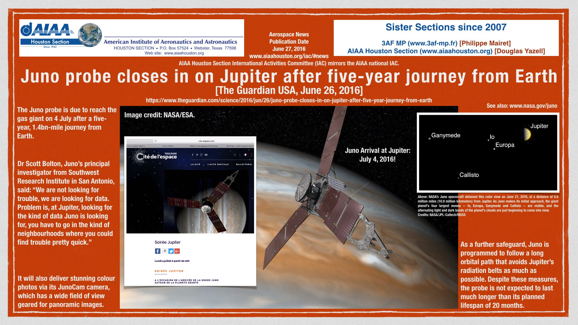 Above: Juno probe closes in on Jupiter after five-year journey from Earth. The Guardian USA, June 26, 2016. (Click to zoom.)