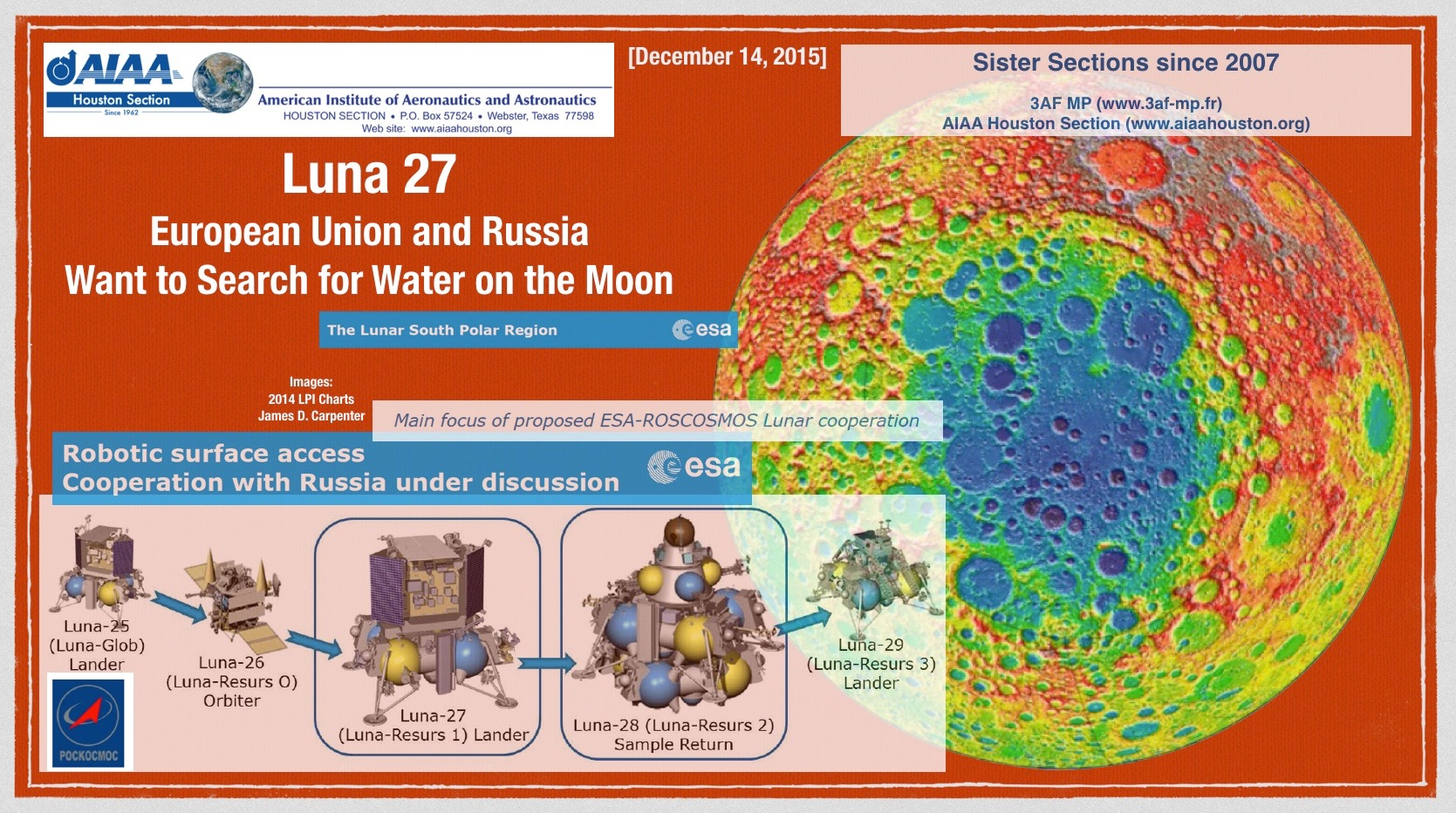 Above: The EU and Russian want to search for water on the Moon. This headline comes from an online article dated October 21, 2015. (Click to zoom.) Image credits: A 2014 presentation by James D. Carpenter at the Lunar and Planetary Institute (LPI) in Houston Texas USA.