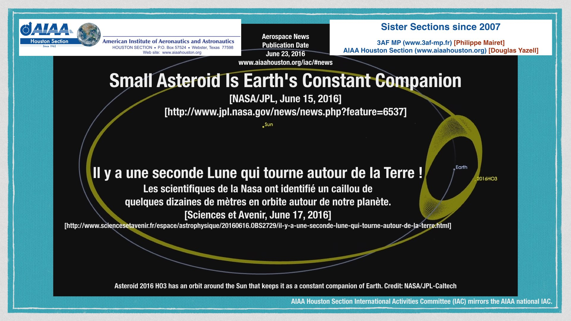 Above: Small Asteroid is Earth's Constant Companion. Image credit: NASA/JPL. (Click to zoom.)