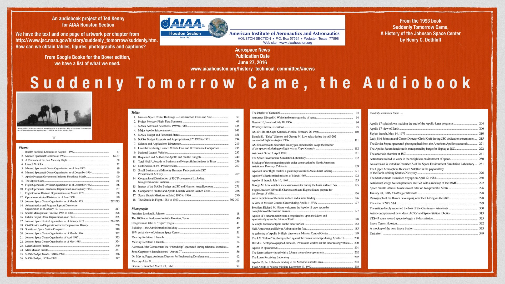 Above: Suddenly Tomorrow Came, the audiobook, a Ted Kenny project for AIAA Houston Section.